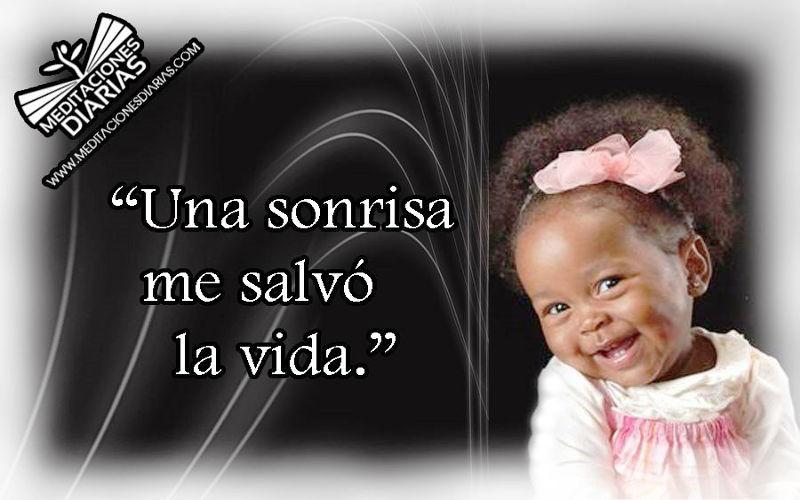"""Una sonrisa salvó mi vida»"