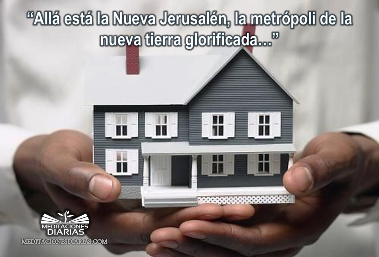 La nueva Jerusalén: nuestro hogar