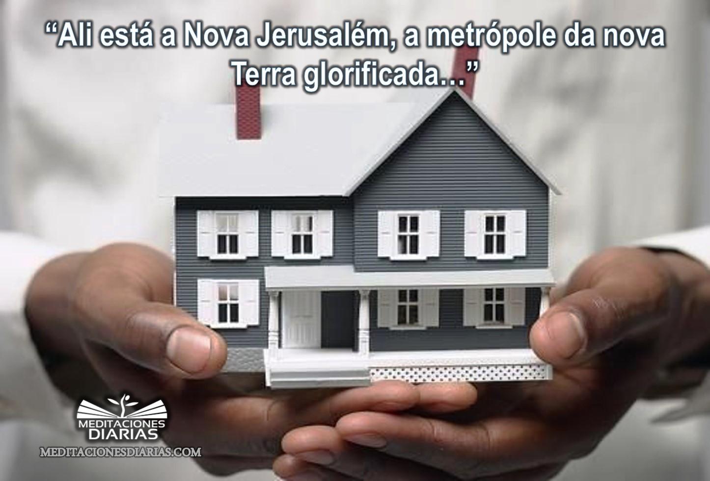Um lar na Nova Jerusalém