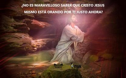 LAS ORACIONES DE JESÚS POR TI