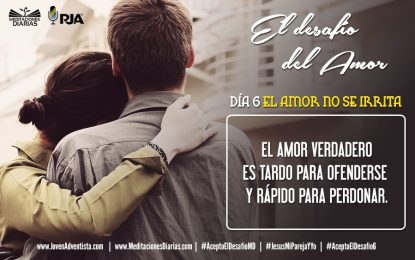 DÍA 6: EL AMOR NO SE IRRITA