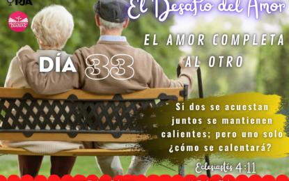DÍA 33: EL AMOR COMPLETA AL OTRO