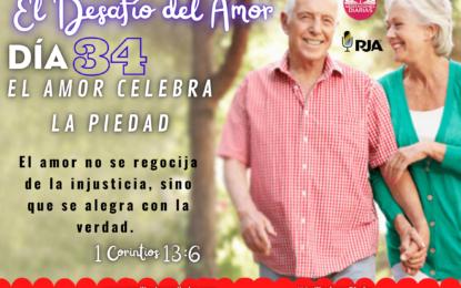 DÍA 34: EL AMOR CELEBRA LA PIEDAD