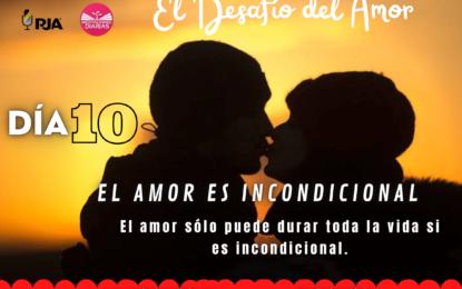 DÍA 10: EL AMOR ES INCONDICIONAL