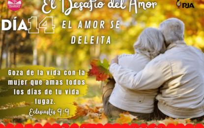 DÍA 14: EL AMOR SE DELEITA