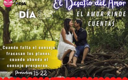 DÍA 35: EL AMOR RINDE CUENTAS